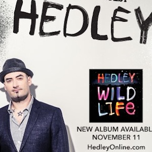 Win Hedley Concert Tix in Vancouver